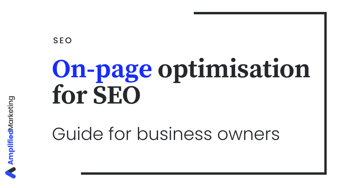 SEO: how to do on-page optimisation