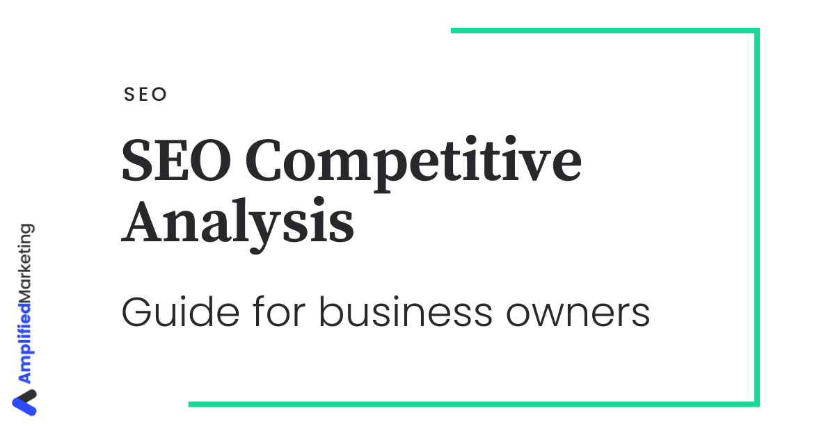 SEO competitive analysis for business owners