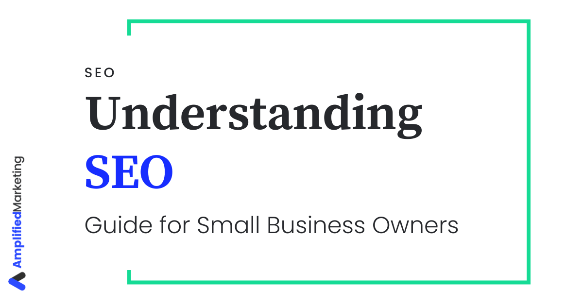 Understanding SEO for small business