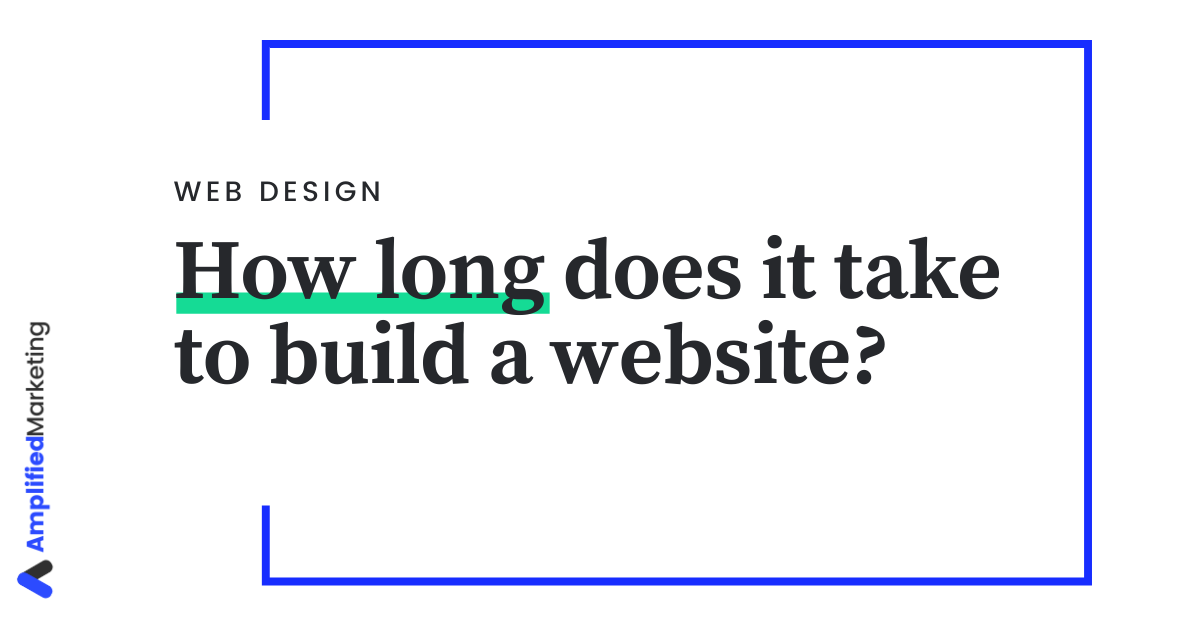 How long does a website take to build in 2021?
